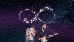 Pra Sempre com Você – Jorge e Mateus