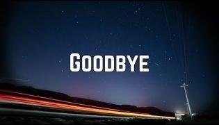 Goodbye – Billie Eilish