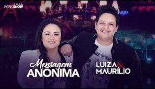 Mensagem Anônima – Luiza E Maurílio