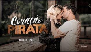 Coração Pirata – Eduardo Costa