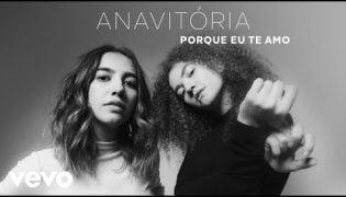 Porque Eu Te Amo – Anavitória